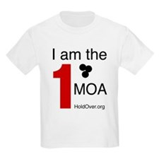 I am the 1 MOA T-Shirt