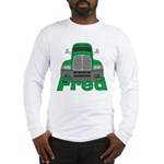 Trucker Fred Long Sleeve T-Shirt