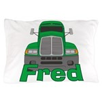 Trucker Fred Pillow Case