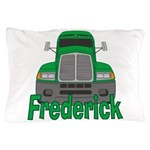 Trucker Frederick Pillow Case