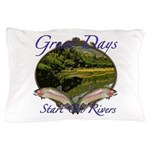 Great Days Pillow Case