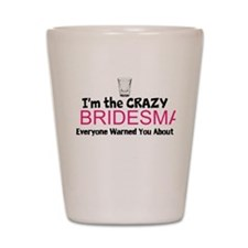 Bridesmaids Shot Glass
