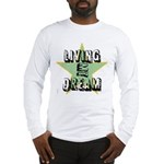 OYOOS Living My Dream design Long Sleeve T-Shirt