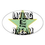 OYOOS Living My Dream design Sticker (Oval 10 pk)
