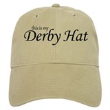 This is my Derby Hat Baseball Cap
