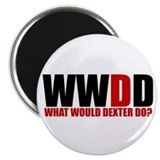 What Would Dexter Do Magnet