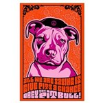 PIT BULL -Give Pits a Chance! Large Poster