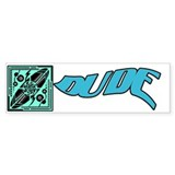 Dude Surfer Guy Bumper Sticker