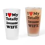 I Heart My Awesome Wife Drinking Glass