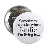 Whose Fanfic? 2.25&quot; Button (100 pack)