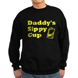 Daddy's Sippy Cup Sweatshirt