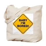 Bored baby Tote Bag