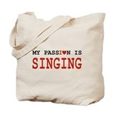 Passion Singing Tote Bag