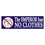 Emperor has no Clothes Bumper Sticker