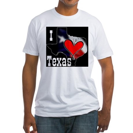 I Love Texas Fitted T-Shirt