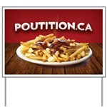 Poutition.ca Yard Sign