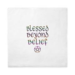 Blessed Beyond Belief Queen Duvet