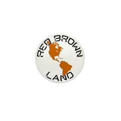 Red Brown Land Mini Button