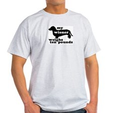 Ten Lb. Wiener Ash Grey T-Shirt