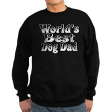 WORLDS BEST Dog Dad Sweatshirt