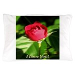I Love You! Pillow Case