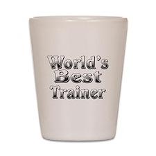 WORLDS BEST Trainer Shot Glass
