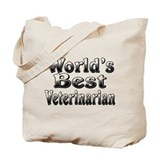 WORLDS BEST Veterinarian Tote Bag