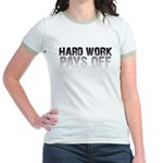 HARD WORK PAYS OFF Jr. Ringer T-Shirt