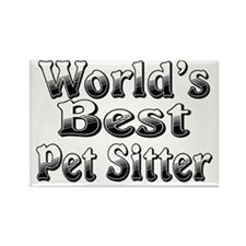 WORLDS BEST Pet Sitter Rectangle Magnet