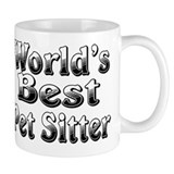 WORLDS BEST Pet Sitter Mug
