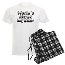 WORLDS BEST Dog Walker Pajamas