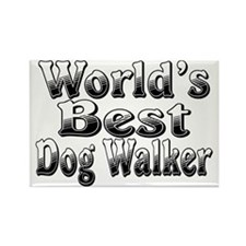 WORLDS BEST Dog Walker Rectangle Magnet