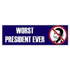 Worst President Ever Bumper Sticker