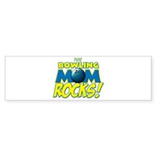 This Bowling Mom Rocks Bumper Sticker