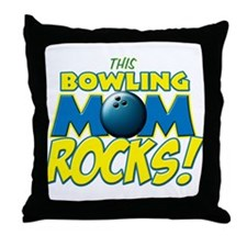 This Bowling Mom Rocks Throw Pillow