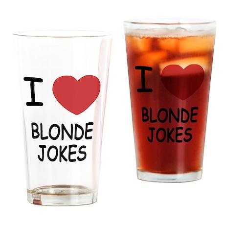 I heart blonde jokes Drinking Glass