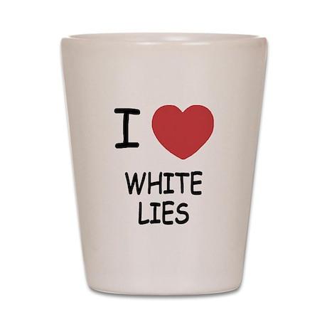 I heart white lies Shot Glass