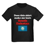 Make Me Look South Dakotan T