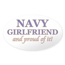 Navy Girlfriend & proud of it Oval Decal