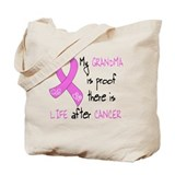 Life After Breast CA, Grandma Tote Bag