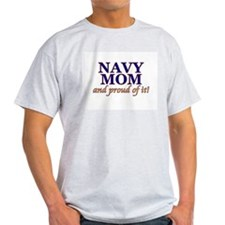 Navy Mom & proud of it! Ash Grey T-Shirt