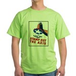 Stamp Out The Axis WW II Poster Green T-Shirt