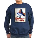 Stamp Out The Axis WW II Poster Sweatshirt (dark)
