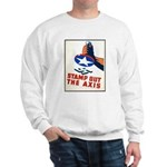 Stamp Out The Axis WW II Poster Sweatshirt