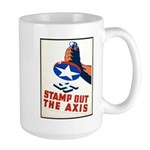 Stamp Out The Axis WW II Poster Large Mug