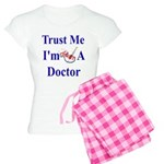 Trust Me...Doctor Women's Light Pajamas