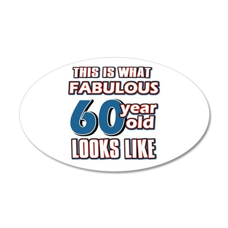 Cool 60 year old birthday designs 38.5 x 24.5 Oval