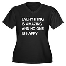 Everything Is Amazing, No One Is Happy Women's Plu