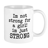 Just strong Coffee Mug