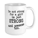 Just strong...and awesome Coffee Mug